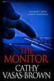 img - for The Monitor by Cathy Vasas-Brown (2014-03-18) book / textbook / text book