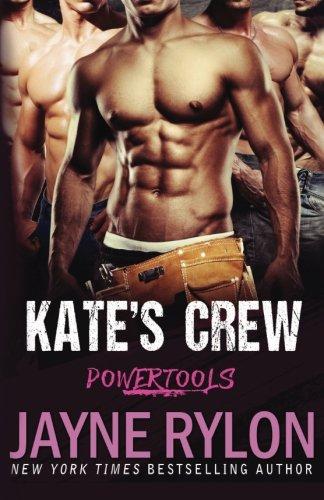 Kate's Crew (Powertools) (Volume 1)