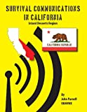 Survival Communications in California, John Parnell, 1625120079