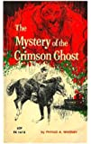 The Mystery of the Crimson Ghost