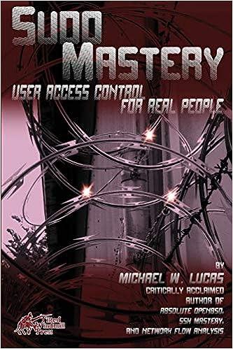 Amazon com: Sudo Mastery: User Access Control for Real