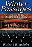 Image of Winter Passages: Reflections on Theatre and Society