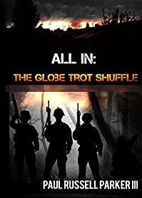All In: The Globe Trot Shuffle by Paul Russell Parker III ebook deal