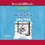 Diary of a Wimpy Kid: Cabin Fever | Jeff Kinney