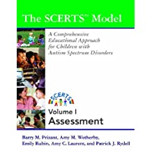 The Scerts(Tm) Model: A Comprehensive Educational Approach for Children with Autism Spectrum Disorders