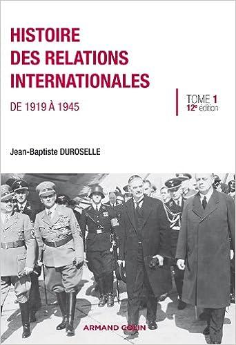 Télécharger en ligne Histoire des relations internationales: De 1919 à 1945 epub pdf