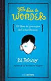365 Dias de Wonder. El libro de preceptos del señor Brown / 365 Days of Wonder: Mr. Browne's Book of Precepts (Spanish Edition)