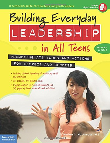 Building Everyday Leadership in All Teens: Promoting Attitudes and Actions for Respect and Success