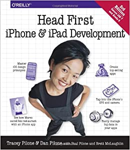 Head First Iphone And Ipad Development: A Learner's Guide To Creating Objective-c Applications For The Iphone And Ipad por Dan Pilone epub