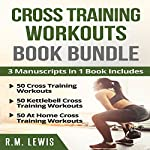 Cross Training Workouts Book Bundle | R. M. Lewis