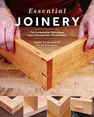 Book Cover: Essential Joinery: The Fundamental Techniques Every Woodworker Should Know
