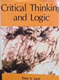 Critical Thinking and Logic, Levi, Don S., 1879215012
