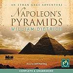 Napoleon's Pyramids | William Dietrich