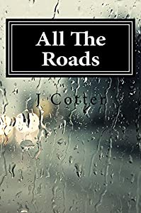 All The Roads by J Cotter ebook deal