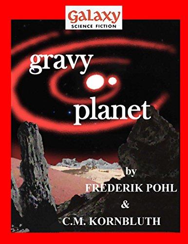 Gravy Planet (Galaxy Science Fiction Digital Series)