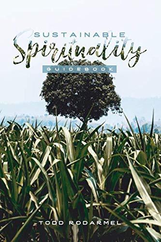 Sustainable Spirituality Guidebook [Rodarmel, Todd] (Tapa Blanda)