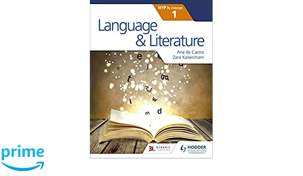 Language and Literature for the IB MYP 1 (Myp by Concept 1