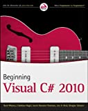 Beginning Visual C# 2010, Karli Watson and Christian Nagel, 0470502266