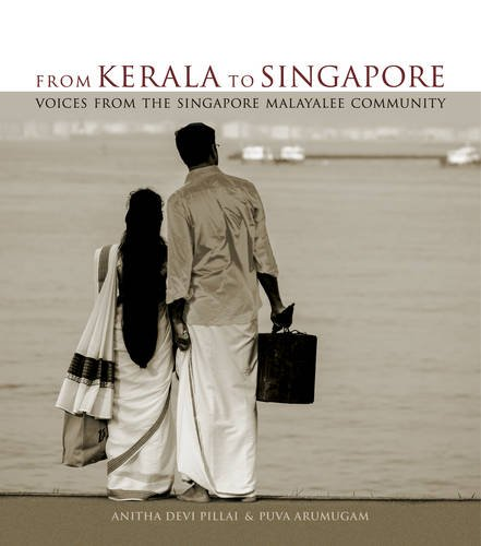 From Kerala to Singapore: Voices from the Singapore Malayalee Community