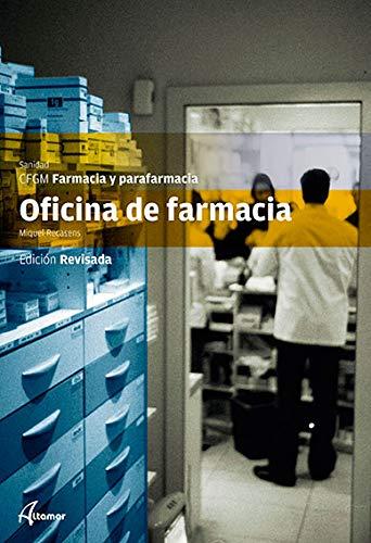 Oficina de farmacia (CFGM FARMACIA Y PARAFARMA