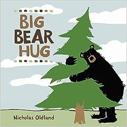 big bear hug life in the wild oldland 9781771381512. Black Bedroom Furniture Sets. Home Design Ideas