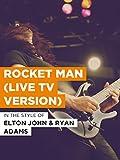 Rocket Man (Live Tv Version)