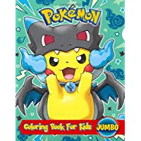 Pokemon Coloring Book For Kids: Perfect JUMBO Coloring Book
