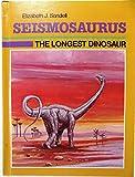 Seismosaurus: The Longest Dinosaur (Dinosaur Discovery Series)