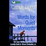 Catholic Digest: Words For Quiet Moments |  Phoenix Audio