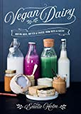 Vegan Dairy: Making milk, butter and cheese from