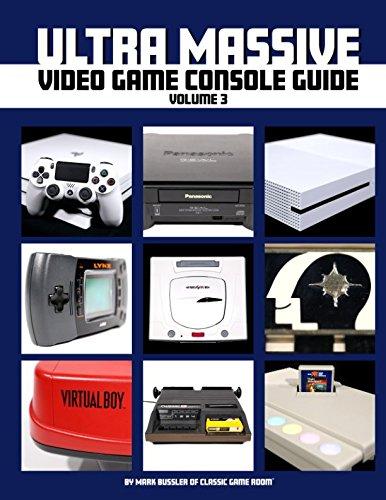 Ultra Massive Video Game Console Guide Volume 3 ebook