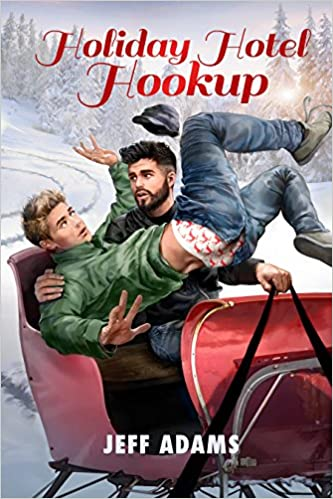 Holiday Hotel Hookup (2015 Advent Calendar - Sleigh Ride)