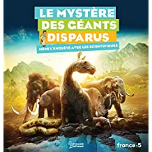 MYSTÈRE DES GÉANTS DISPARUS (LE)