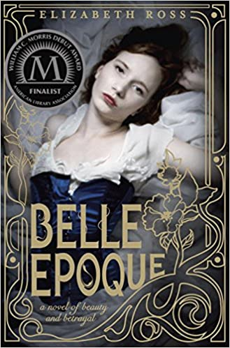 Belle Epoque: Ross, Elizabeth: 9780385741460: Amazon.com: Books