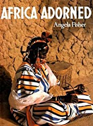 Africa Adorned by Angela Fisher (1984-09-30)
