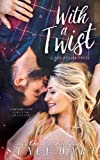 With a Twist (Bad Habits) (Volume 1)