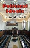 Political Ideals, Bertrand Russell, 1604500816