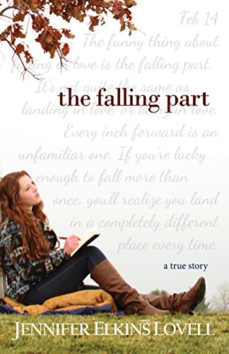 The Falling Part: The True Love Story of an LDS Hopeless Romantic, Inspirational Romance