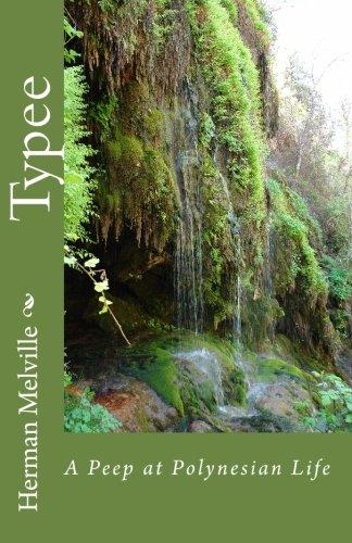 Download Typee: A Peep at Polynesian Life PDF