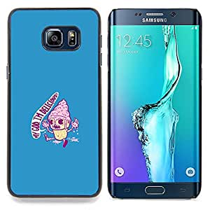 GIFT CHOICE / Teléfono Estuche protector Duro Cáscara Funda Cubierta Caso / Hard Case for Samsung Galaxy S6 Edge Plus / S6 Edge+ G928 // I'M Delicious Ice Cream - Funny //