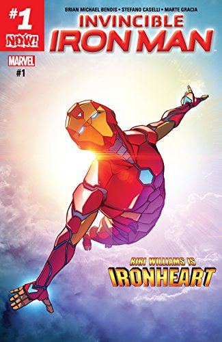 Invincible Iron Man (2016-) #1 by [Bendis, Brian]