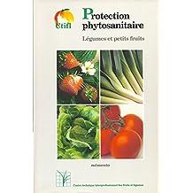 Protection Phytosanitaire, Legumes et Petits Fruits