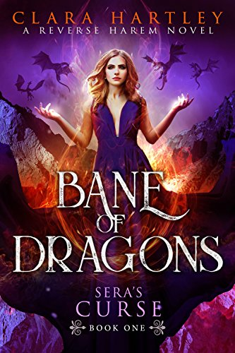Bane of Dragons (Sera's Curse Book 1) by [Hartley, Clara]