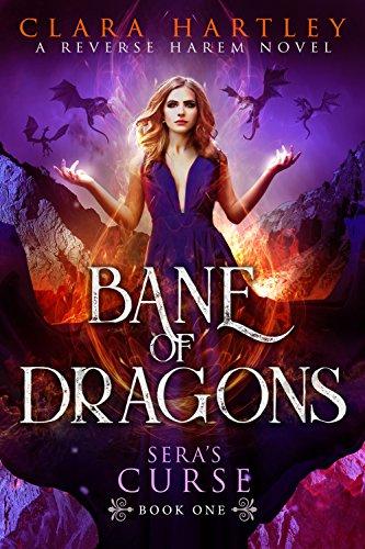 Bane of Dragons (Sera's Curse Book 1) by [Hartley, Clara]