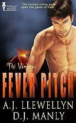 Fever Pitch (Tiki Vampires Book 2)
