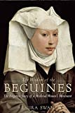img - for The Wisdom of the Beguines: The Forgotten Story of a Medieval Women's Movement by Laura Swan (27-Nov-2014) Hardcover book / textbook / text book