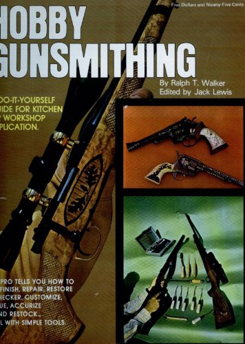 Hobby Gunsmithing