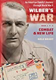 img - for Combat and New Life (Wilber's War: An American Family's Journey through World War II Book 2) book / textbook / text book
