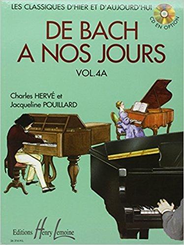 Méthodes et pédagogie LEMOINE HERVE Charles / POUILLARD Jacqueline - De Bach à nos jours Vol.4A