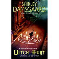 Witch Hunt (Ophelia & Abby Mysteries, No. 4): An Ophelia and Abby Mystery (Abby and Ophelia Series)